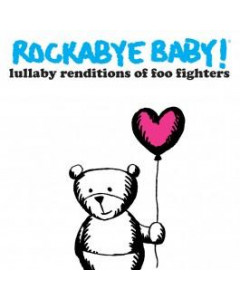 Rockabyebaby Foo Fighters CD