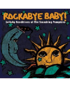 Rockabyebaby Smashing Pumpkins CD