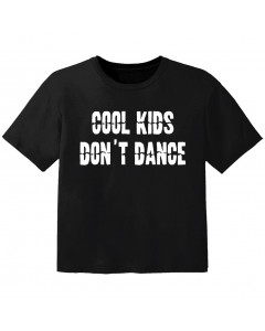 cool baby t-shirt cool kids don't dance