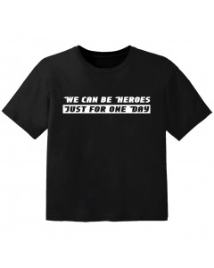 coole kinder t-shirt we can be heroes just for one day